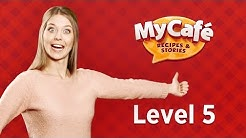 My Cafe: Level 5. More Money from Recipes with Spices. VIP Level.
