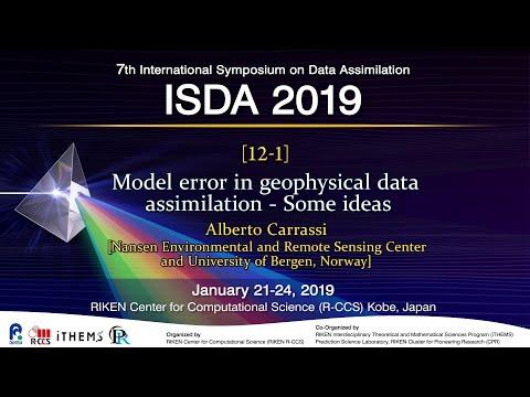 """Model error in geophysical data assimilation - Some ideas"" Alberto Carrassi"