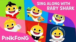 Baby Shark Jobs | Sing Along with Baby Shark | Pinkfong Songs for Children