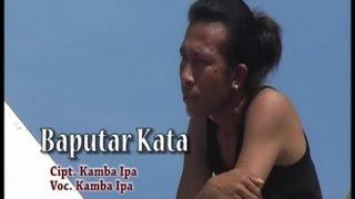 Kamba Ipa - Baputar Kata (Official Lyrics Video)