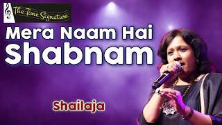 Mera Naam Hai Shabnam by Shailaja @ PANCHAM on 13th April 2016