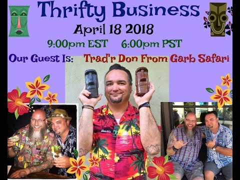 Thrifty Business Season 5 #19 Talking Tiki, Ebay & Instagram with Trad'r Don Vigeant
