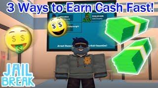 3 Ways to Earn Cash Fast in Jailbreak! (For Police) | Roblox | Jailbreak