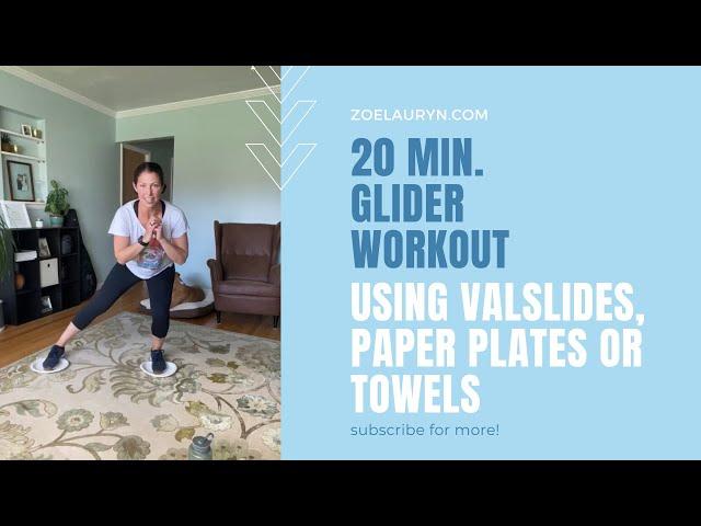 20 min. Glider Workout