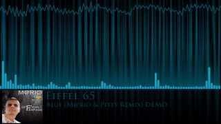 Eiffel 65 - Blue (M@rio & Pitey Remix) DEMO [Equalizer]