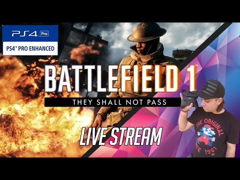 🔴LIVE [AUS] | PS4 Pro today XBOX ONE TOMORROW ?! | BATTLEFIELD 1 | PS4 Pro |