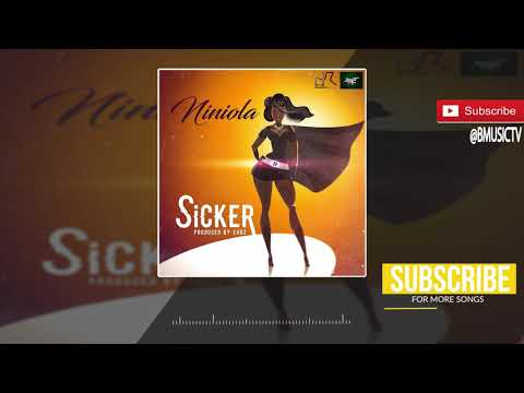 Niniola - Sicker (Prod. Sarz) (OFFICIAL AUDIO 2017)