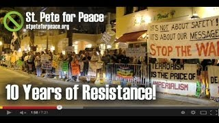 10 Years of Resistance!  St. Pete for Peace