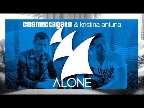 Cosmic Gate & Kristina Antuna - Alone (Maor Levi Radio Edit)