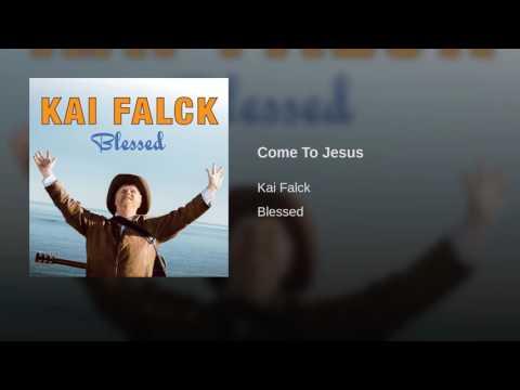 Come To Jesus