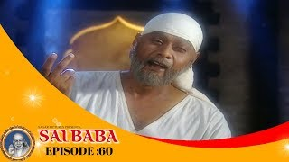 Sai Baba, Tere Hazaron Hath - साई बाबा , तेरे हजारों हाथ - Full Episode No: 60
