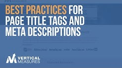 Best Practices for Page Title Tags and Meta Descriptions