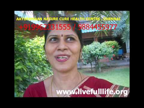TESTIMONIAL TAMIL, BEST TREATMENT @ AAYUSHMAAN INDIA'S BEST NATUROPATHY & NATURE CURE HEALTH CENTRE
