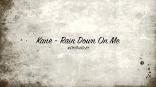 Kane - Rain Down On Me [Tiesto Remix] HD