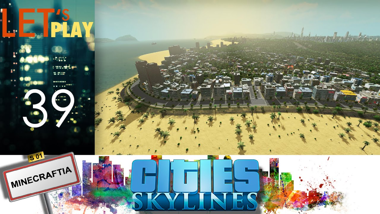 [FR] Cities Skylines - ep.39 - Quartier High Tech