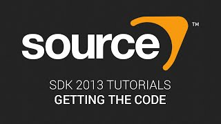 Source SDK 2013 Tutorials: 1 - Getting the Code