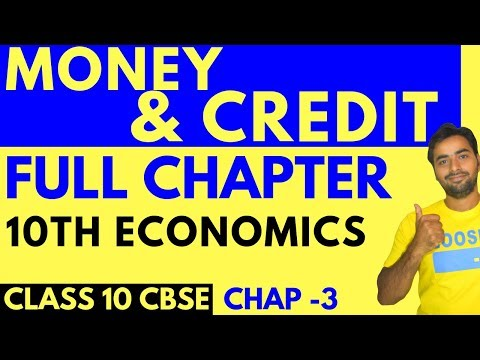 MONEY AND CREDIT (FULL CHAPTER) | CLASS 10 CBSE ECONOMICS 3
