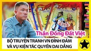 Thần Đồng Đất Việt - Bộ Truyện Tranh Việt Nam Đình Đám Và Vụ Kiện Tác Quyền Dai Dẳng