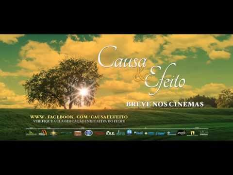 Trailer do filme Causa e efeito