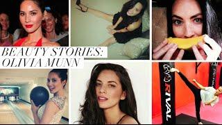 Beauty Stories: Olivia Munn