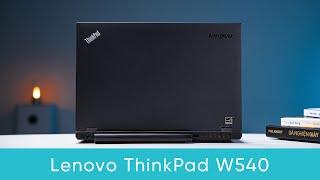 ThinkPad W540: Có Thực Sự Bền Bỉ?