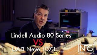 Lindell Audio 80 Series VS Uad Neve 1073