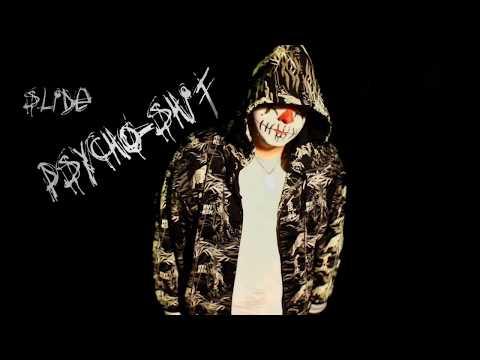 Slide - Psycho-Shit (prod. by beatzMafia) (Free Download) (VIDEO)