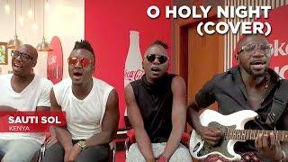 O Holy Night: Sauti Sol, Coke Studio Africa