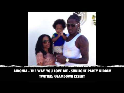 Aidonia -- The Way You Love Me | Sunlight Party Riddim | December 2013 |