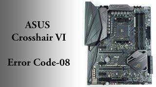 error Code 8 - ASUS Crosshair VI USB BIOS Flashback  ( Breadboard )
