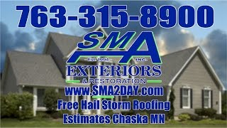 Free Hail Storm Roofing Estimates Watertown Mn, Call Sma 763-315-8900