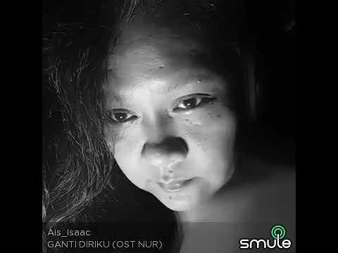 Ganti Diriku (Idayu) Cover by Ais Isaac (OST Nur)
