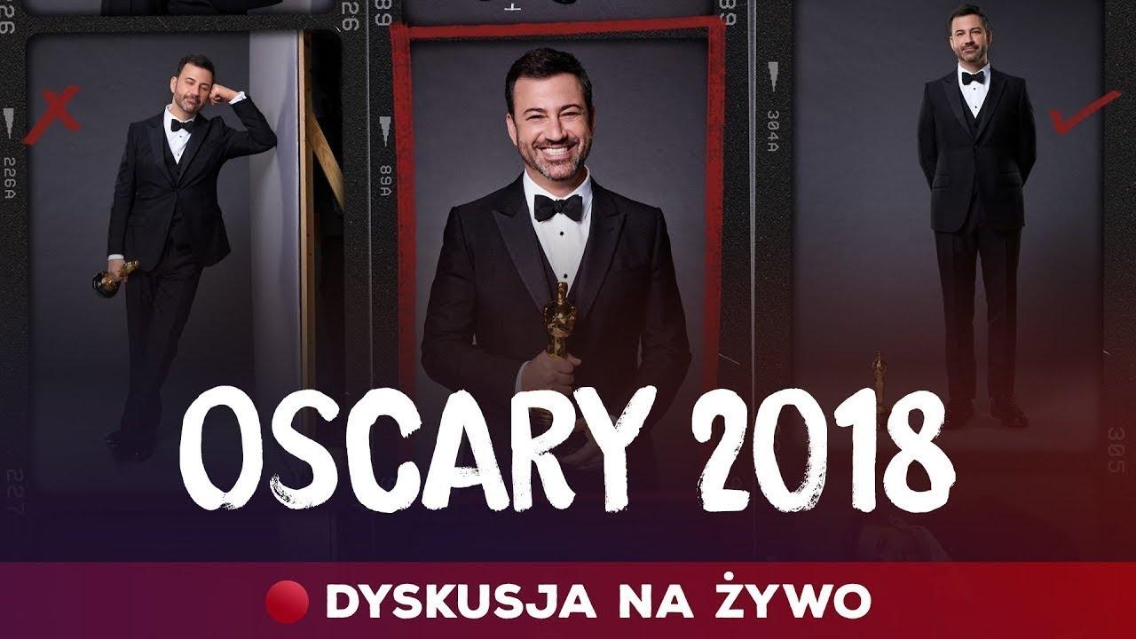 Dyskusja: Oscary 2018 (zapis skrócony)
