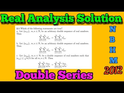 NBHM Phd 2012 || Real Analysis Solution || Double Series ||
