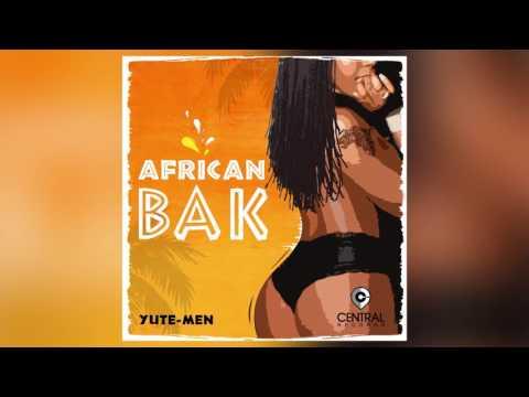 "Yute-Men - African Bak ""2017 Release"""