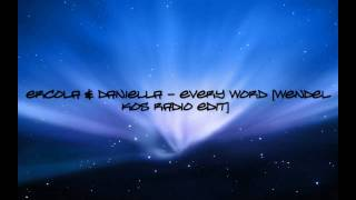 Ercola & Daniella - Every Word [Wendel Kos (Radio Edit)]