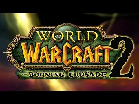 World of Warcraft: The Burning Crusade 2 Trailer (NEW EXPANSION PARODY)