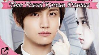 Top Time Travel Korean Dramas 2018