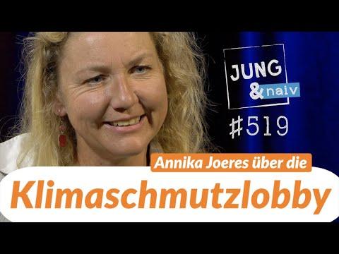 KLIMASCHMUTZLOBBY | Annika Joeres - Jung & Naiv: Folge 519