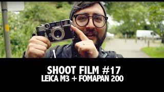 Shoot Film: Leica M3 + Fomapan 200