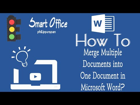 How To Merge Multiple Documents Into One Document In Microsoft Word?