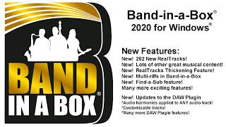 band-in-a-Box 2020 for Windows! New Features, RealTracks, and other content!