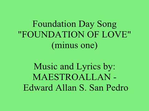 FOUNDATION DAY SONG - FOUNDATION OF LOVE - KARAOKE