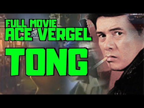 TONG - FULL MOVIE - ACE VERGEL COLLECTION