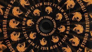 Play Bubble (feat. New Kidz) (Truck Back Studio Version)