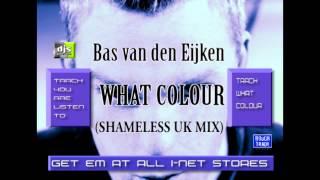 Bas van den Eijken   What Color The Shameless Uk Mix) - DJsPresent