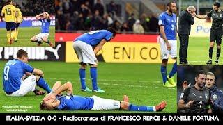 ITALIA-SVEZIA 0-0 - Radiocronaca di Francesco Repice & Daniele Fortuna (13/11/2017) da Rai Radio 1
