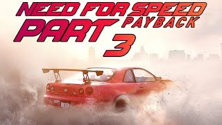 Need For Speed Payback (FULL GAME) - Let's Play - Part 3 -