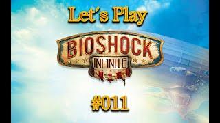 Let´s Play Bioshock Infinite - #001 - Willkommen in Soldiers Field