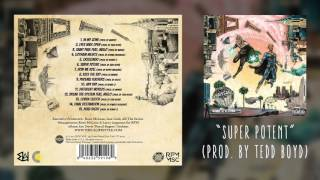 The Underachievers - Super Potent (Audio)